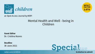 """Special Issue """"Mental Health and Well-being in Children"""""""