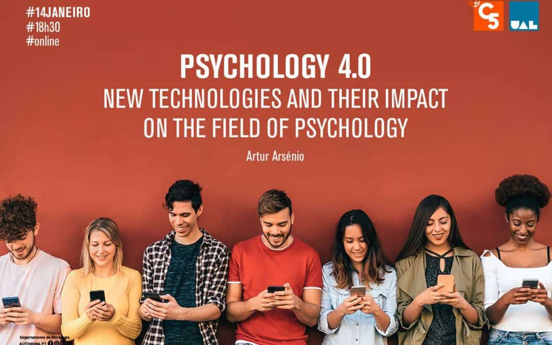 Psychology 4.0: New Technologies and Their Impact on the Field Of Psychology