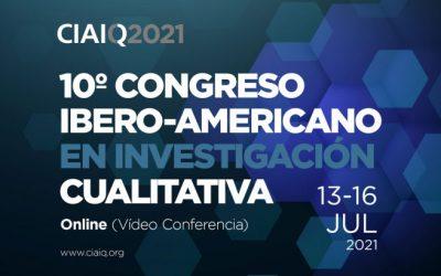 CIAIQ 2021 - 10th Ibero-American Congress on Qualitative Research