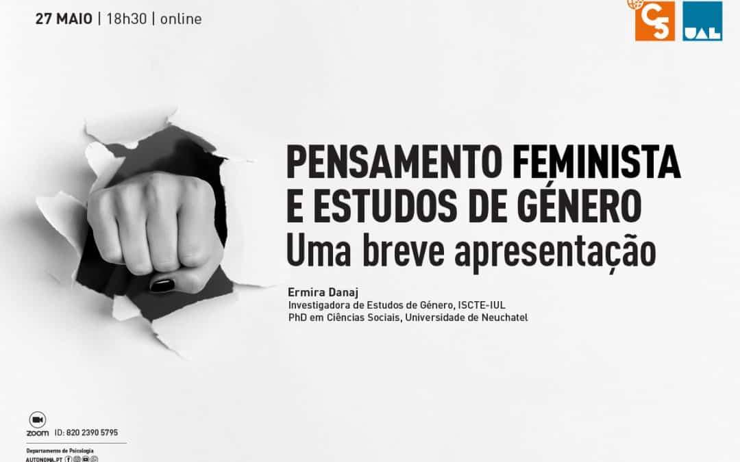 Pensamento Feminista Estudo de Género – Uma breve apresentação
